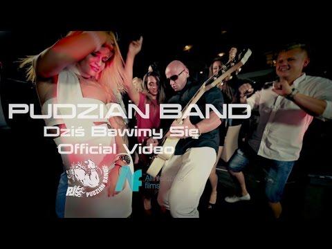 Dziś Bawimy Się - Pudzian Band