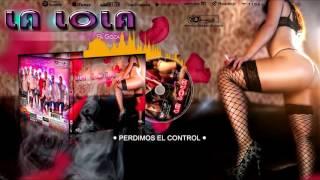 Grupo La Lola - Perdimos el control