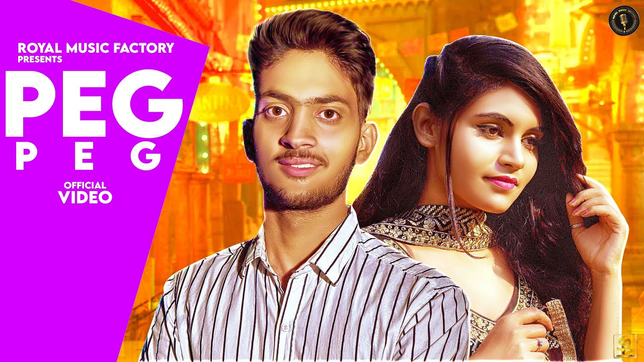 Download PEG PEG   Ashish Kumar   Komal Verma, Manoj Kumar   New Haryanvi Songs Haryanavi 2020   RMF