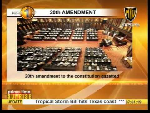 News1st :20th Amendment to the Constitution gazetted