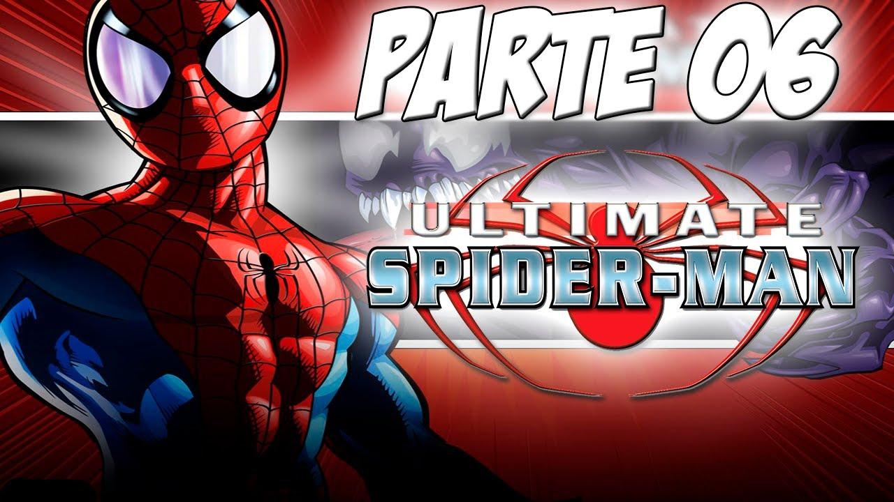 Detonado - Ultimate Spider-Man (PC) - Parte 06 (Venom vs ...