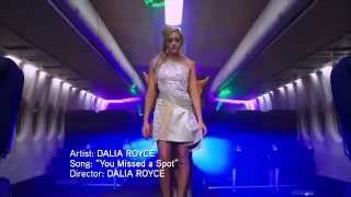 "Dalia Royce ""You Missed A Spot"""