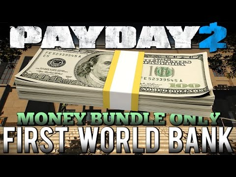 Money Bundle Only - First World Bank [Payday 2 - Death Wish - Solo Stealth] |
