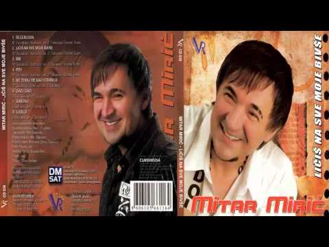 Mitar Miric - 988 - (Audio 2009) HD