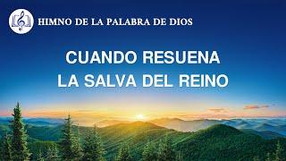 Canción cristiana | Cuando resuena la salva del reino