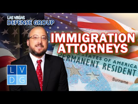 Immigration Lawyers in Nevada - Las Vegas Defense Group