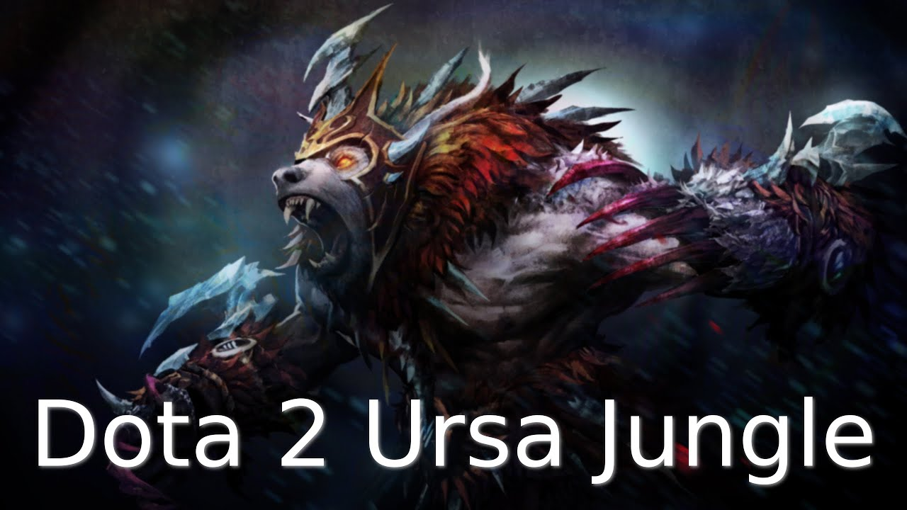 dota 2 ursa guide how to jungle ursa fast roshan gameplay and