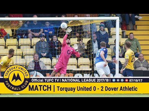 Official TUFC TV | Torquay United 0 - 2 Dover Athletic 07/10/17