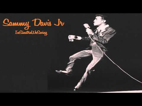 Sammy Davis Jr - Love Me Or Leave Me