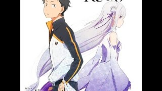 Re:Zero Kara Hajimeru Isekai Seikatsu OP Full thumbnail
