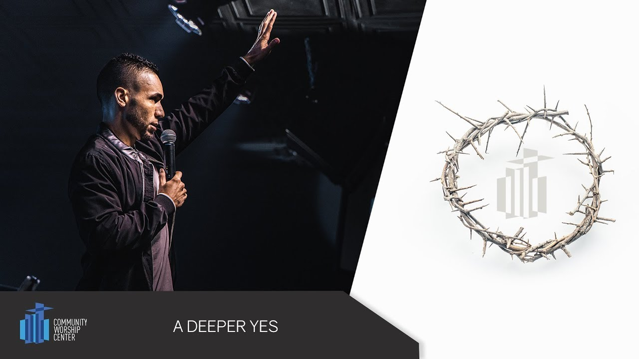 A Deeper Yes | Evangelist Michael Dow