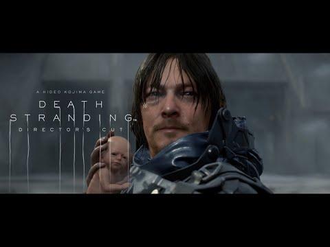 DEATH STRANDING DIRECTOR'S CUT - FINAL Trailer - [ESRB] 4K