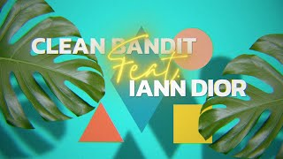Clean Bandit - Higher (feat. iann dior) [Official Lyric Video]