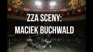 ZZA SCENY: Maciej Buchwald o swoim najgorszym występie.