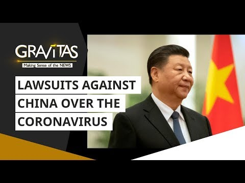 Wuhan Coronavirus: China sued for $20 trillion in damages | Gravitas