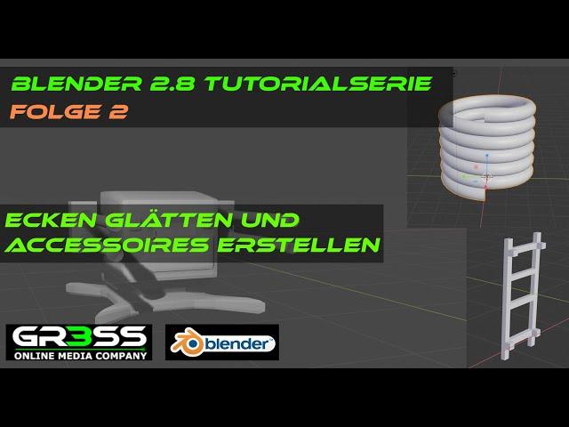 Blender 2.8 Tutorial 2 - Ecken glätten und Accessoires erstellen