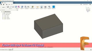 Fusion 360 How To Zoom Fit Tutorial