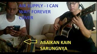 AIR SUPPLY - I CAN WAIT FOREVER COVER