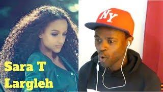 Download Sara T Largleh ላርግልህ New Ethiopian Music 2018