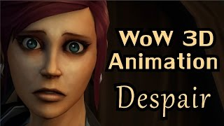 Despair - A WoW 3D Animation by Pivotal thumbnail