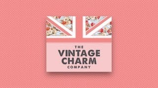 The Vintage Charm Company - Promotional Video