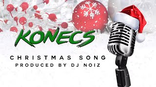 KONECS - Christmas Song [Prod by Dj Noiz]