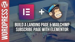 Build a WordPress Landing Page with Elementor Pro & Mailchimp