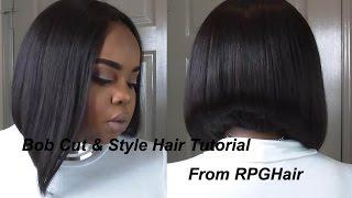 Bob Cut & Style Tutorial| Rpghair.com Indian Virgin Hair Bundles