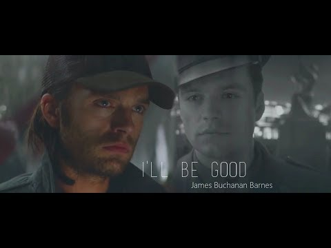 bucky barnes - i'll be good   ❝i remember all of them.❞
