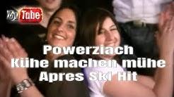 Powerziach - Kühe machen mühe Apres Ski Apresski Hüttengaudi Hit Karneval