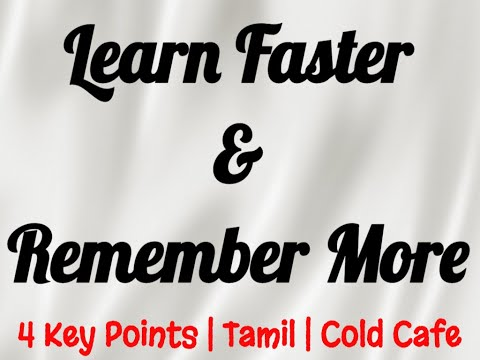 Learn faster and Remember More | Cold Cafe study fast and effectively study faster and retain more