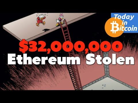 $32M in Ethereum Stolen - Parity Wallet Hack