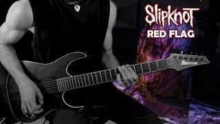 Slipknot - Red Flag Guitar Cover