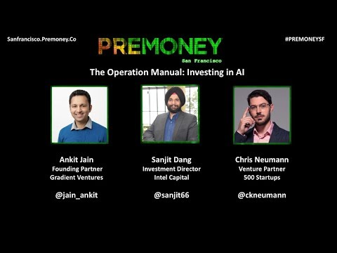 [PreMoney SF 2017] The Operation Manual: Investing in AI