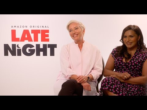 LATE NIGHT: Emma Thompson and Mindy Kaling Interview