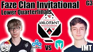 C9 vs Immortals gąme 3 - Lower Quarterfinals | Faze Clan Valorant Invitational