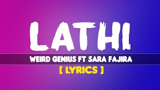 Weird Genius ft. Sara Fajira - LATHI ( Lyrics) | TERJEMAHAN