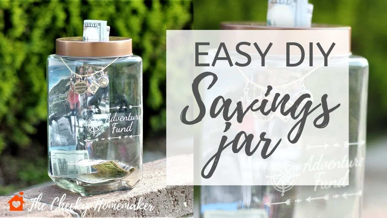 How To Make A Money Jar Savings Jar For Travel Wedding Honeymoon Etc The Cheeky Homemaker Youtube
