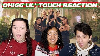 OH!GG LIL' TOUCH REACTION (S4 EP.6)
