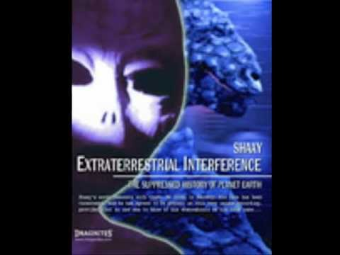 Extraterrestrial Interference - The Suppressed History of Planet Earth - Interview with Shaay
