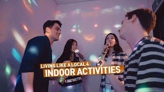 [Viral 06: Living Like a Local 4_Indoor Activities]