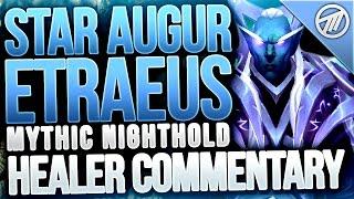 Star Augur Etraeus Mythic Healer Commentary / Guide