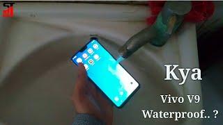 Vivo V9 water test | kya vivo V9 waterproof hai?
