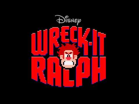 Wreck It Ralph Soundtrack - Wreck It Ralph