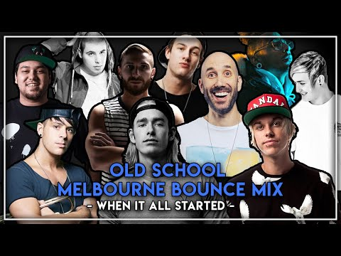 Old School Melbourne Bounce Mix - When It All Started -