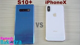 Samsung Galaxy S10 Plus vs iPhone X SpeedTest and Camera Comparison