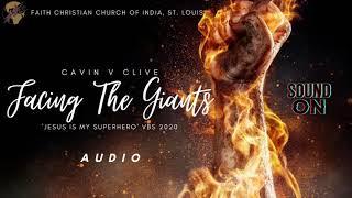 Facing The Giants - OFFICIAL FCCI VBS Song 2020 | Audio Version | FCCI St. Louis