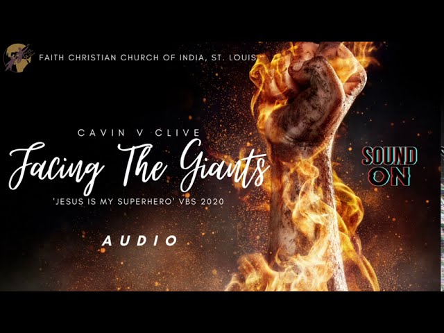 Facing The Giants - OFFICIAL FCCI VBS Song 2020 | Audio Version | FCCI St. Louis
