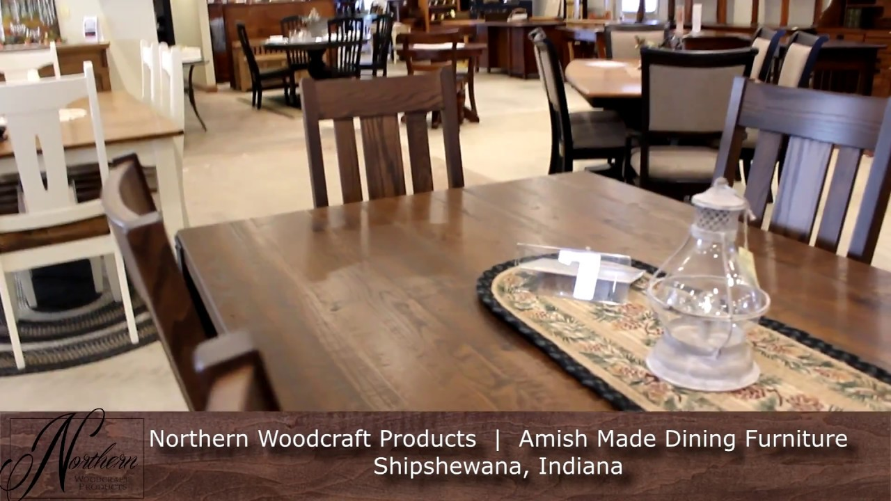 Northern Woodcraft Products Amish Dining Furniture Shipshewana In