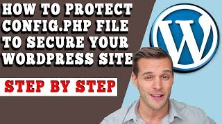 HOW TO SECURE WP-CONFIG.PHP FILE IN YOUR WORDPRESS SITE? [STEP BY STEP]☑️